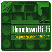 King Tubby's Hometown Hi-Fi by King Tubby