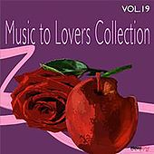 Play & Download Music to Lovers Collection, Vol. 19 by The Strings Of Paris | Napster
