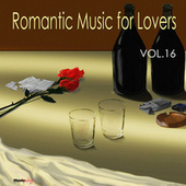 Romantic Music For Lovers, Vol. 16 by Various Artists