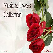 Play & Download Music  To Lovers Collection, Vol.2 by The Strings Of Paris | Napster
