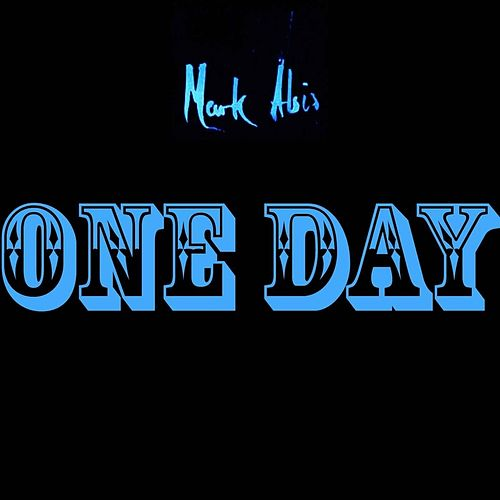 One Day by Mark Abis