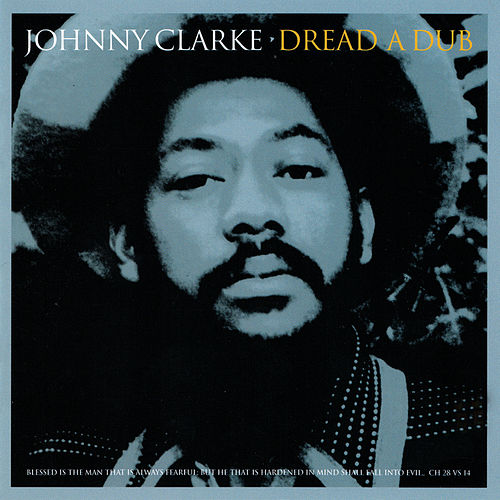 Play & Download Dread A Dub by Johnny Clarke | Napster