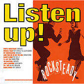 Listen Up! Rocksteady by Various Artists