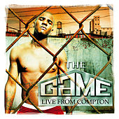 Play & Download Live from Compton by The Game | Napster