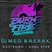 Nostromo / GVNG STAR - Single by DJ M.E.G.