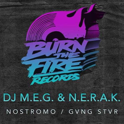 Play & Download Nostromo / GVNG STAR - Single by DJ M.E.G. | Napster