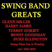 Play & Download Swing Band Greats by Various Artists | Napster