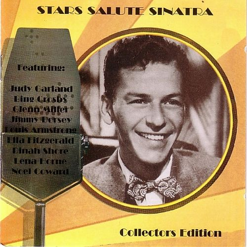 Play & Download Stars Salute Sinatra by Various Artists | Napster