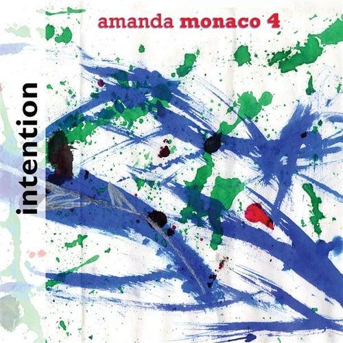 Intention by Amanda Monaco