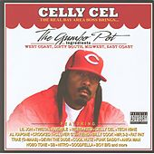 Play & Download Celly Cel Presents: The Gumbo Pot by Various Artists | Napster