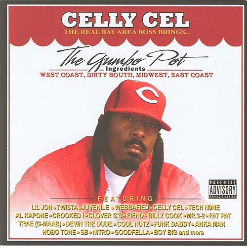 Celly Cel Presents: The Gumbo Pot von Various Artists