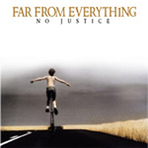 Play & Download Far From Everything by No Justice | Napster