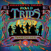 Play & Download Road Trips Vol. 3 No. 3: 5/15/70 by Grateful Dead | Napster