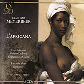 Play & Download Meyerbeer ~ L'Africana by Jessye Norman, Veriano Luchetti, Giangiacomo Guelfi | Napster