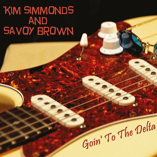 Play & Download Goin' to the Delta by Savoy Brown | Napster