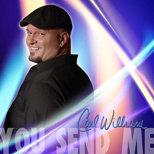 Play & Download You Send Me by Carl William | Napster