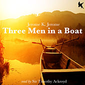 Three Men in a Boat by Timothy Ackroyd