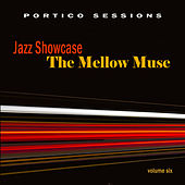 Jazz Showcase: The Mellow Muse, Vol. 6 by Various Artists