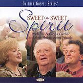 Play & Download Sweet, Sweet Spirit by Bill & Gloria Gaither | Napster