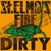 Dirty by St. Elmos Fire