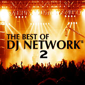 The Best of DJ Networks 2 von Various Artists