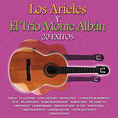 Los Arieles y el Trio Montealban: 20 Éxitos by Various Artists