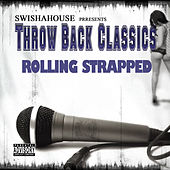 Play & Download Rolling Strapped by Swisha House | Napster