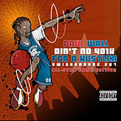 Play & Download Ain't No 401k for a Hustler by Paul Wall | Napster
