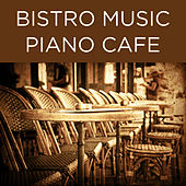Play & Download Bistro Music Piano Cafe by Richard Clayderman | Napster