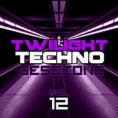 Play & Download Twilight Techno Sessions Vol. 12 - EP by Various Artists | Napster