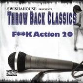 F**k Action 20 by Swisha House