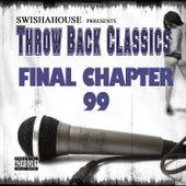 Final Chapter 99 by Swisha House