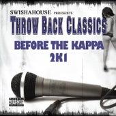 Play & Download Before da Kappa 2K1 by Swisha House | Napster