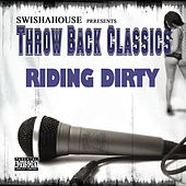 Play & Download Riding Dirty by Swisha House | Napster