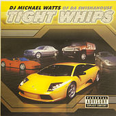 Play & Download Tight Whips by Swisha House | Napster