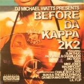 Play & Download Before da Kappa 2K2 by Swisha House | Napster
