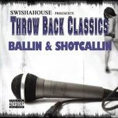 Play & Download Ballin & Shotcallin by Swisha House | Napster
