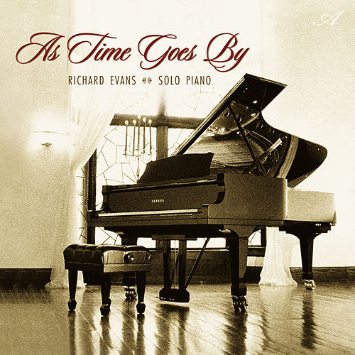 Play & Download As Time Goes By by Richard Evans | Napster