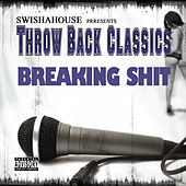 Breaking Sh*t by Swisha House