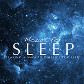 Play & Download Mozart For Sleep by Various Artists | Napster