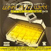 Play & Download Why Ask Why 2 by Swisha House | Napster