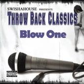 Blow One by Swisha House