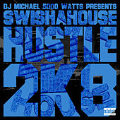 Play & Download Hustle 2K H8te by Swisha House | Napster