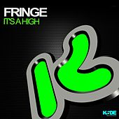 Play & Download It's A High by Fringe | Napster