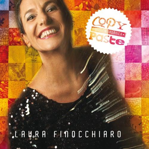 Copy-Paste, Música Orgânica de Laura Finocchiaro