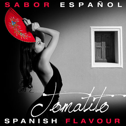 Play & Download Sabor Español - Spanish Flavour - Tomatito by Tomatito | Napster