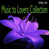 Music to Lovers Collection, Vol. 23 by The Strings Of Paris