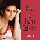 Play & Download Music  To Lovers Collection, Vol.12 by The Strings Of Paris | Napster