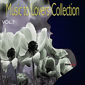 Play & Download Music  To Lovers Collection, Vol.7 by Various Artists | Napster
