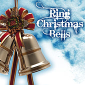 Play & Download Ring Christmas Bells by Various Artists | Napster